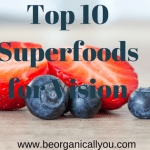 top 10 superfoods for vision