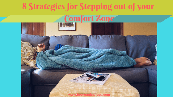 stepping out of your comfort zone