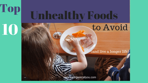 top 10 unhealthy foods to avoid